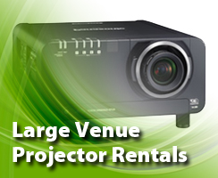 Large Venue Projector Rental